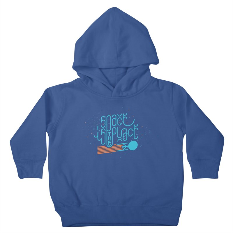 Space is the Place Kids Toddler Pullover Hoody by Paulo Bruno Artist Shop