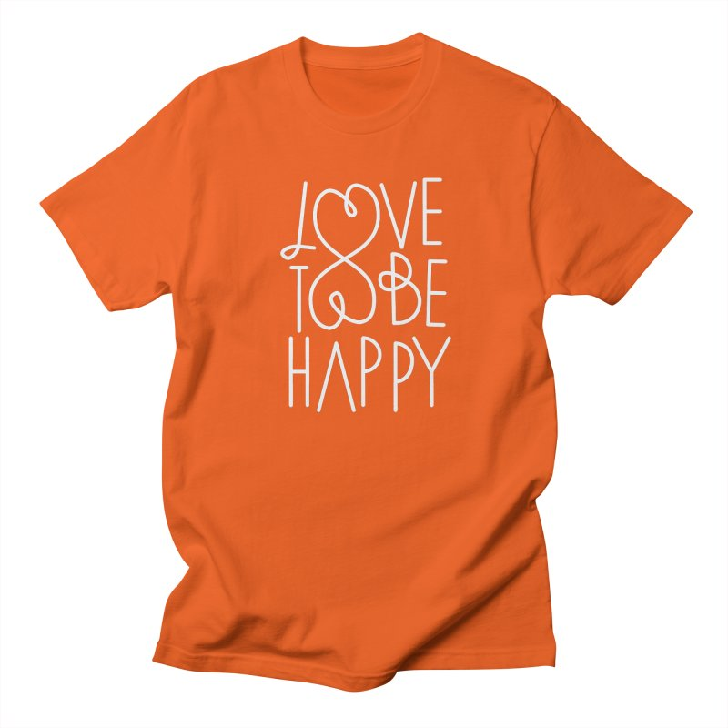 Love to be Happy Men's T-Shirt by Paulo Bruno Artist Shop