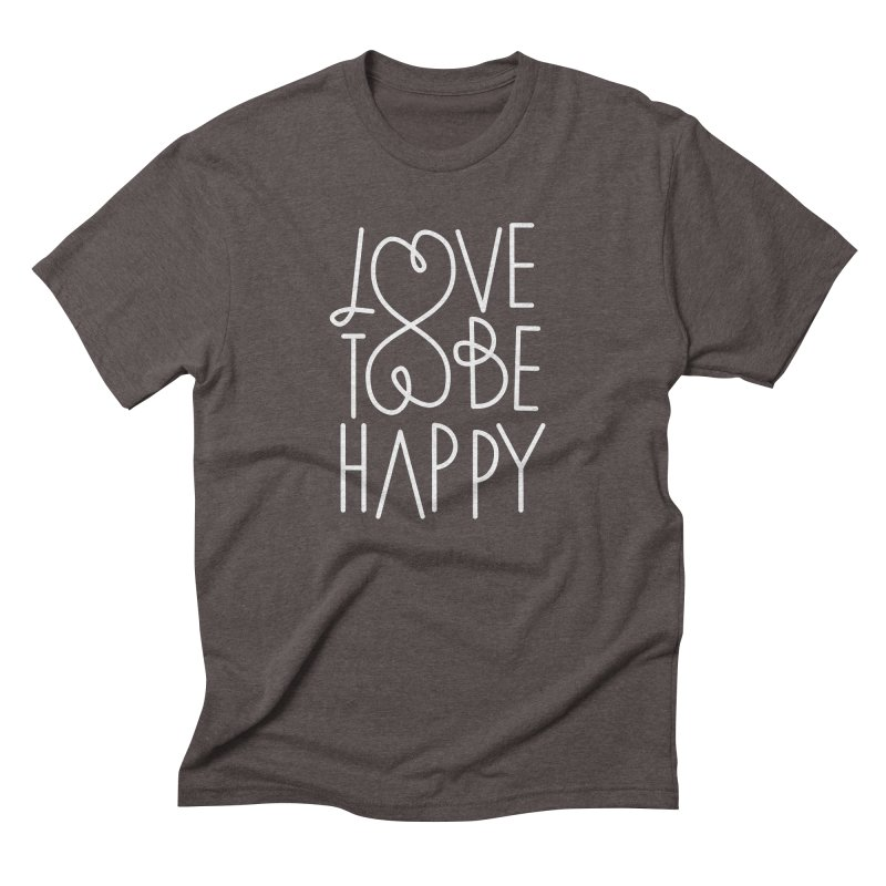 Love to be Happy Men's Triblend T-Shirt by Paulo Bruno Artist Shop