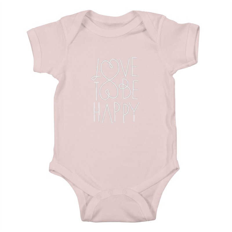Love to be Happy Kids Baby Bodysuit by Paulo Bruno Artist Shop