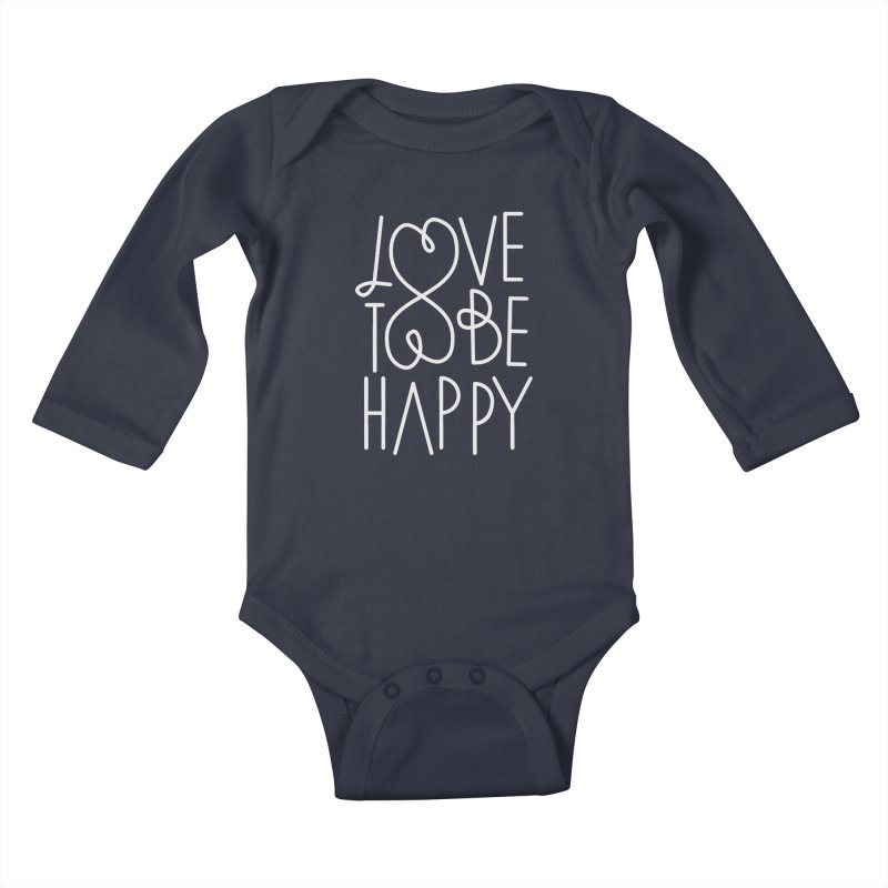 Love to be Happy Kids Baby Longsleeve Bodysuit by Paulo Bruno Artist Shop