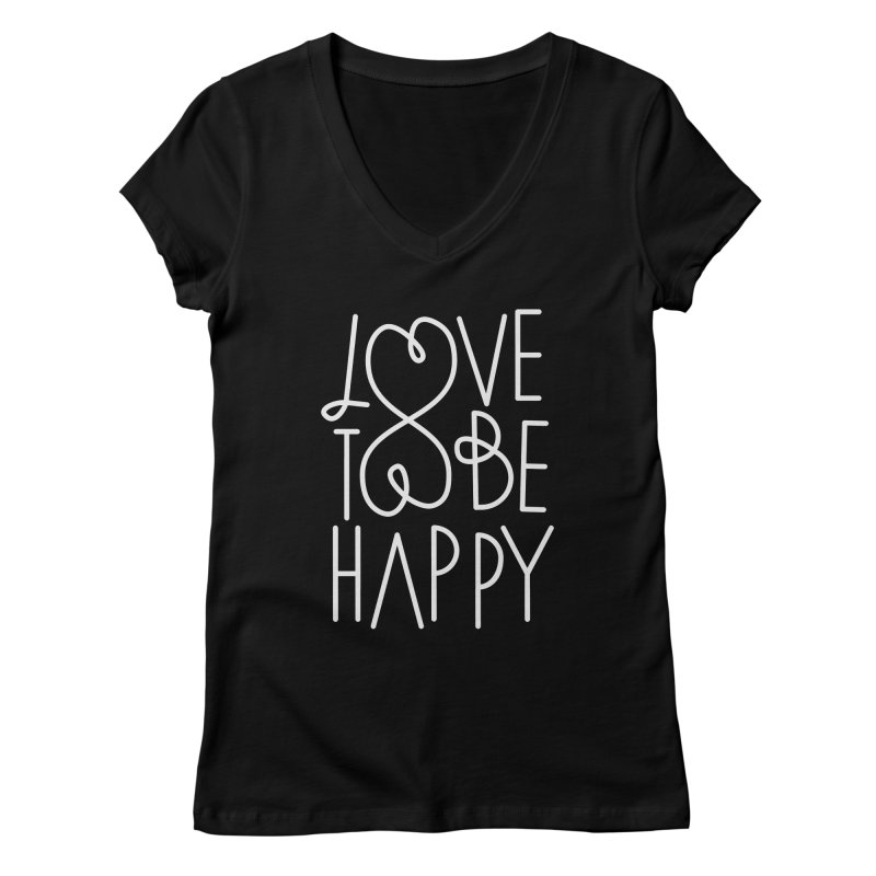 Love to be Happy Women's V-Neck by Paulo Bruno Artist Shop