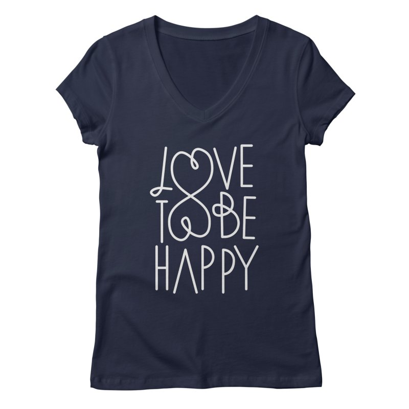 Love to be Happy Women's Regular V-Neck by Paulo Bruno Artist Shop
