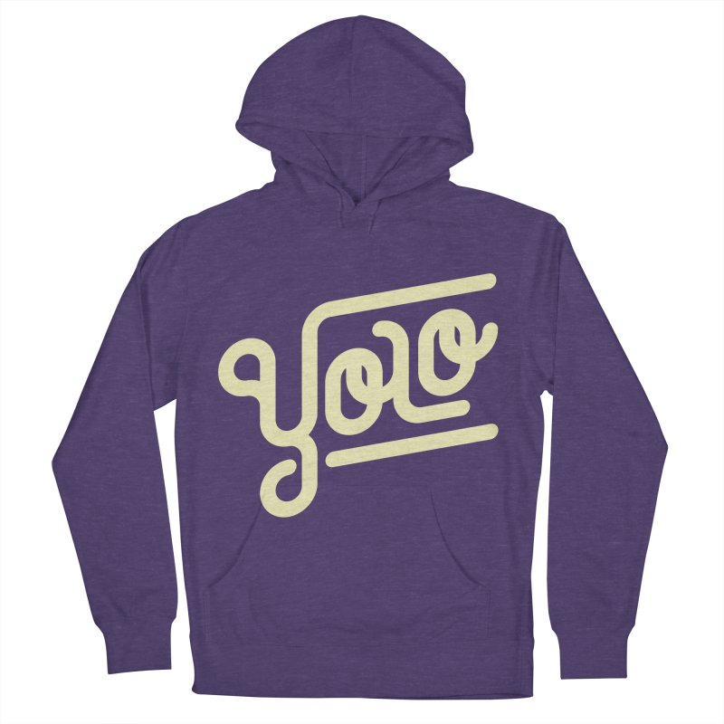 You Only Live Once Women's Pullover Hoody by Paulo Bruno Artist Shop