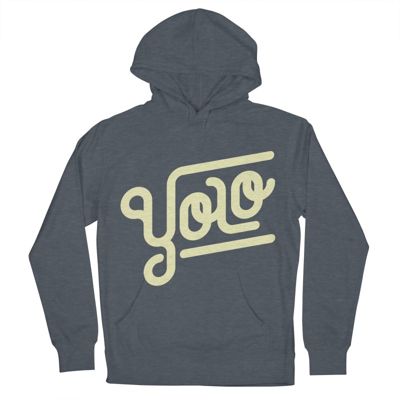 You Only Live Once Men's French Terry Pullover Hoody by Paulo Bruno Artist Shop