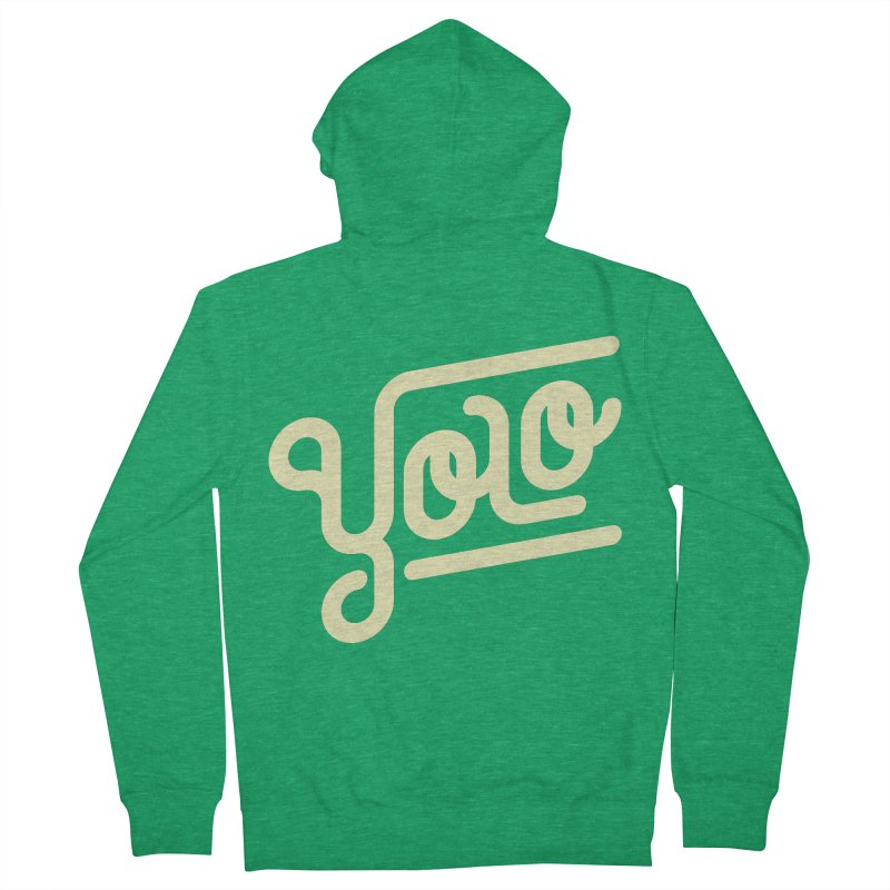 You Only Live Once Women's Zip-Up Hoody by Paulo Bruno Artist Shop