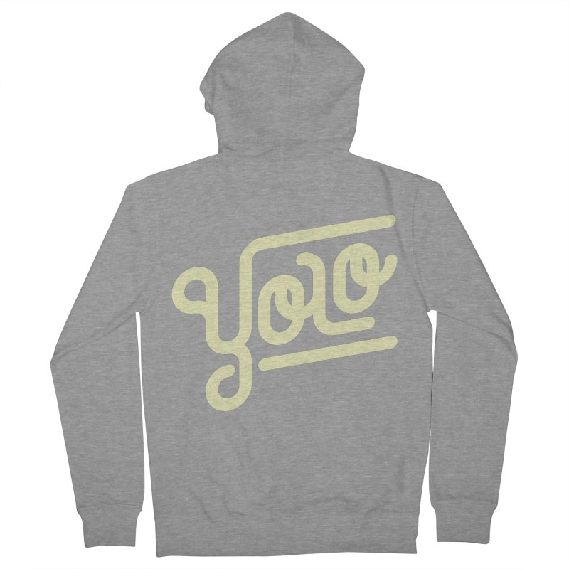 You Only Live Once Men's French Terry Zip-Up Hoody by Paulo Bruno Artist Shop