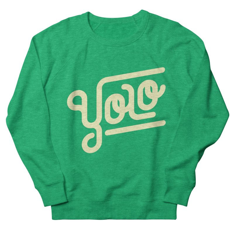 You Only Live Once Men's Sweatshirt by Paulo Bruno Artist Shop