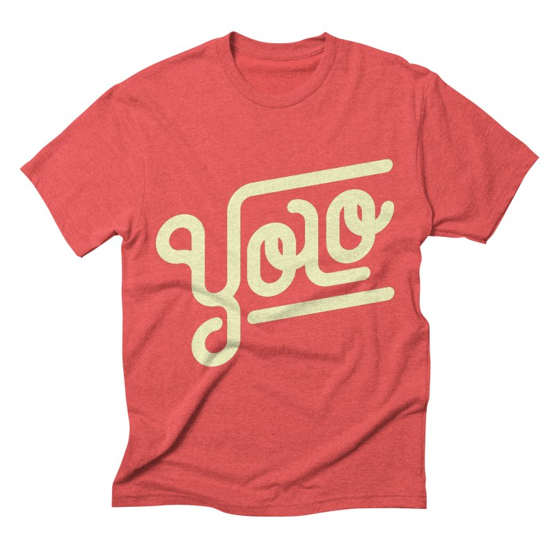 You Only Live Once Men's Triblend T-Shirt by Paulo Bruno Artist Shop