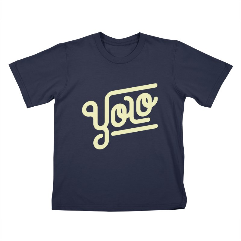 You Only Live Once Kids  by Paulo Bruno Artist Shop
