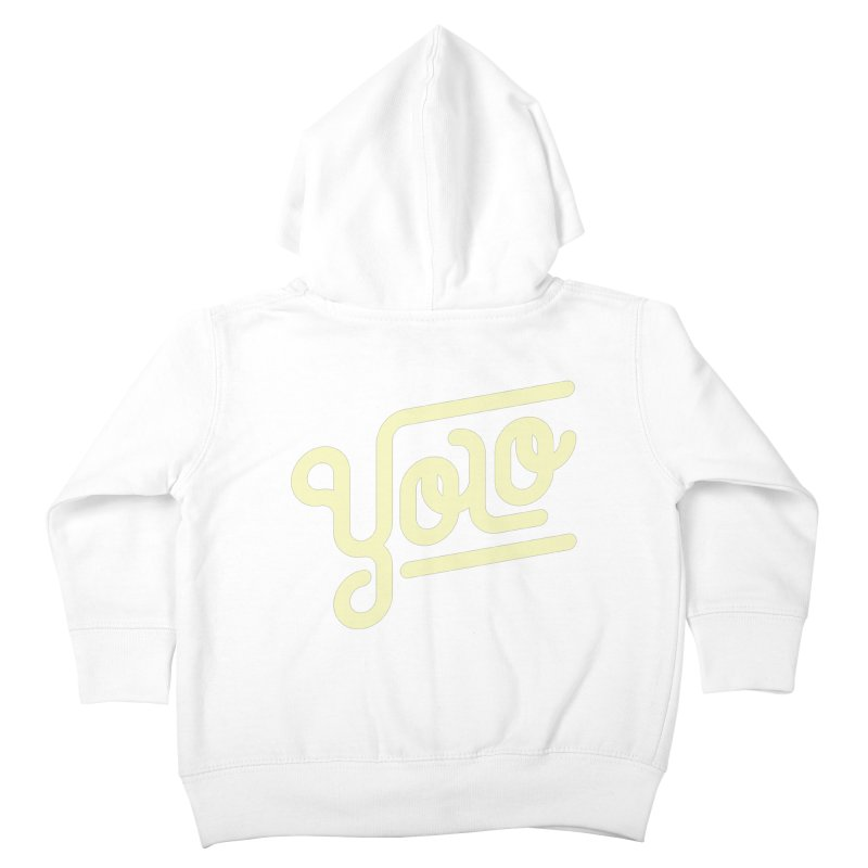 You Only Live Once Kids Toddler Zip-Up Hoody by Paulo Bruno Artist Shop