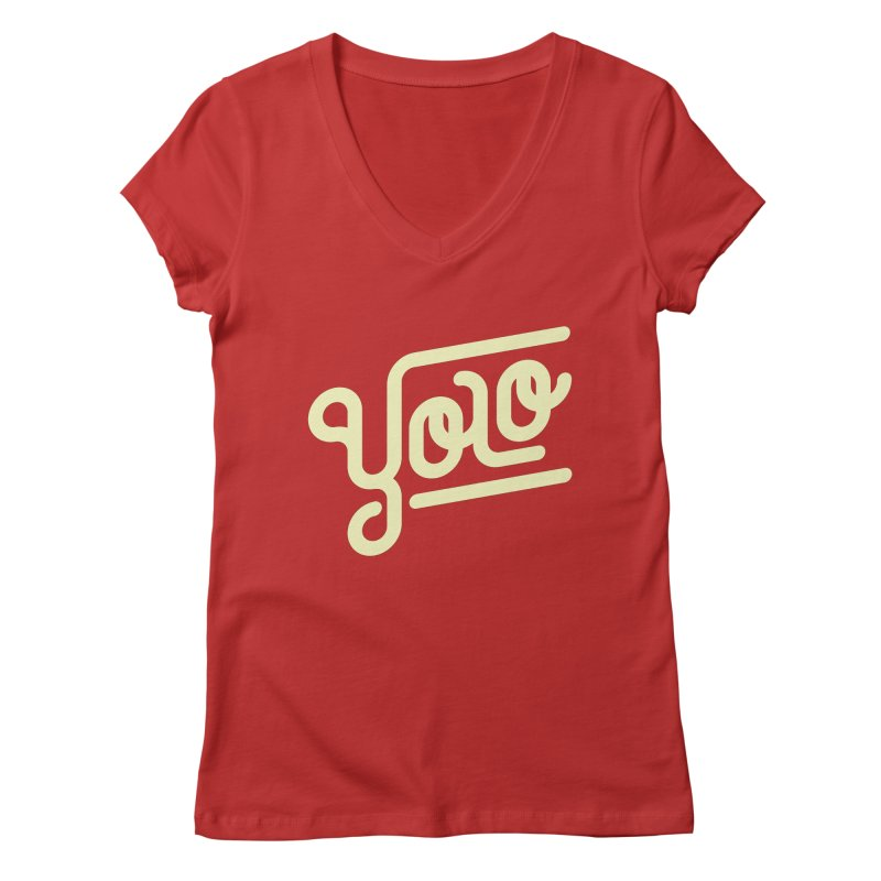 You Only Live Once Women's V-Neck by Paulo Bruno Artist Shop