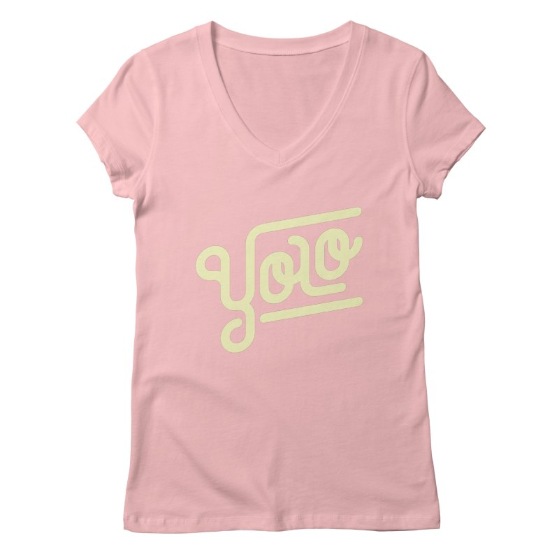 You Only Live Once Women's Regular V-Neck by Paulo Bruno Artist Shop