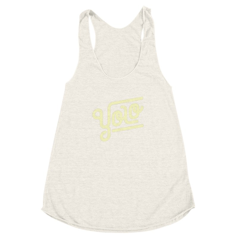 You Only Live Once Women's Racerback Triblend Tank by Paulo Bruno Artist Shop