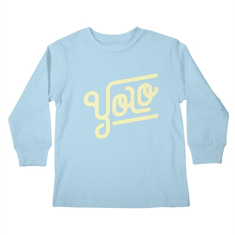 You Only Live Once Kids Longsleeve T-Shirt by Paulo Bruno Artist Shop