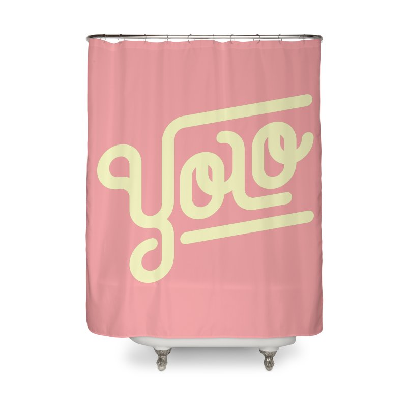 You Only Live Once Home Shower Curtain by Paulo Bruno Artist Shop