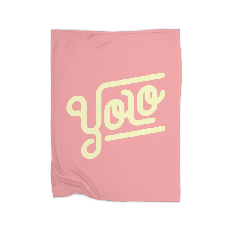 You Only Live Once Home Fleece Blanket Blanket by Paulo Bruno Artist Shop