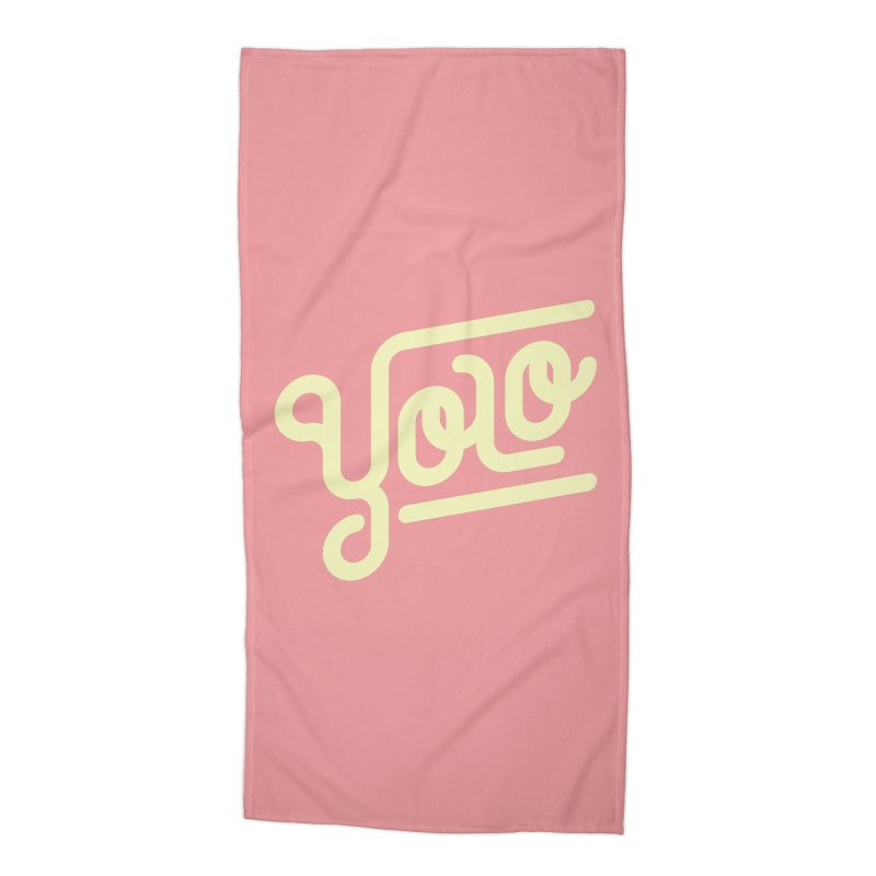 You Only Live Once Accessories Beach Towel by Paulo Bruno Artist Shop