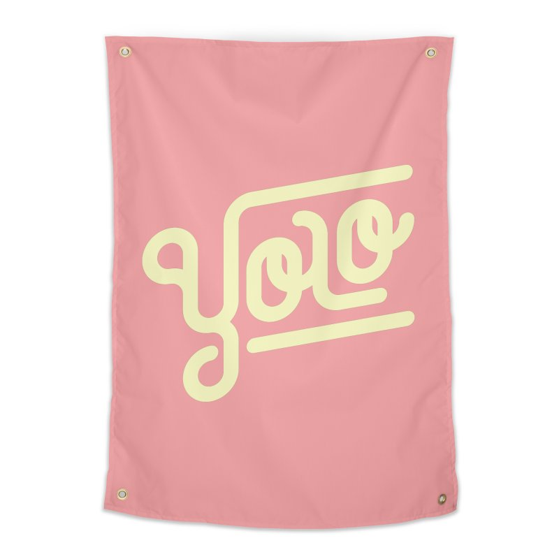 You Only Live Once Home Tapestry by Paulo Bruno Artist Shop