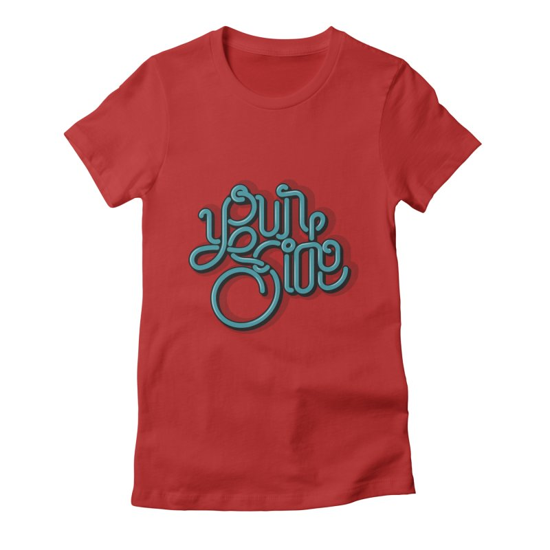 Your Side Women's Fitted T-Shirt by Paulo Bruno Artist Shop