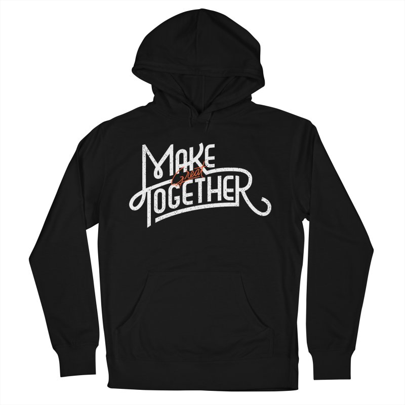 Make Great Together   by Paulo Bruno Artist Shop