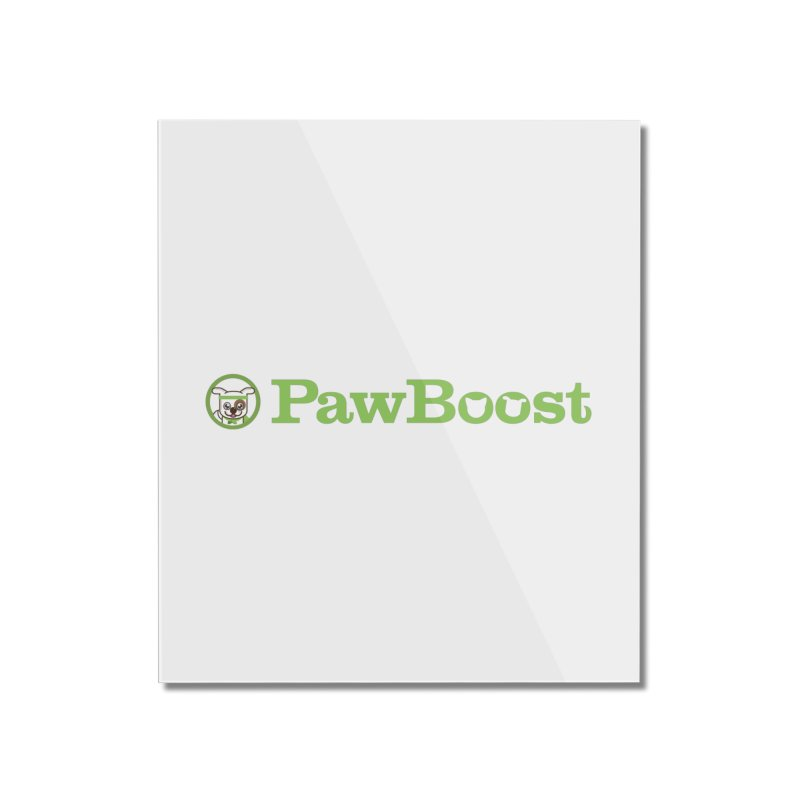 PawBoost Home Mounted Acrylic Print by PawBoost's Shop