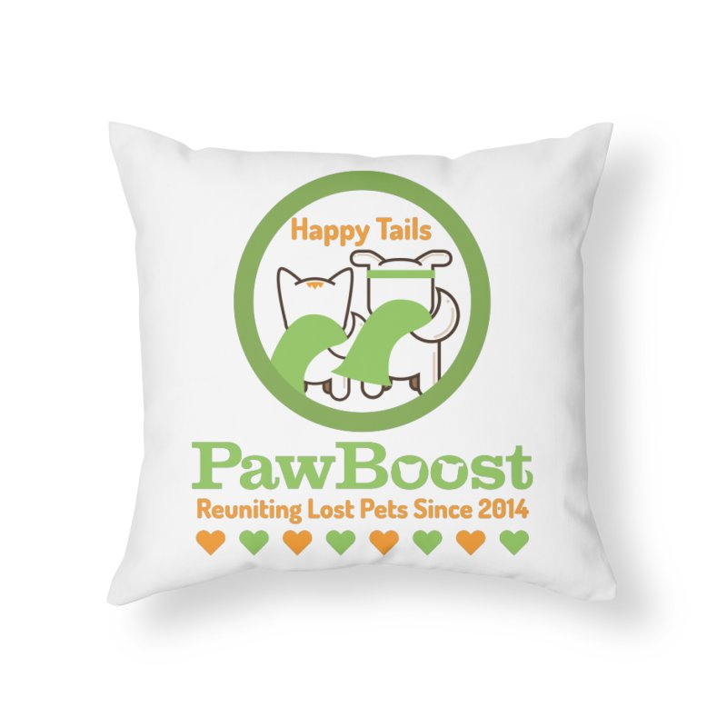 Happy Tails Home Throw Pillow by PawBoost's Shop