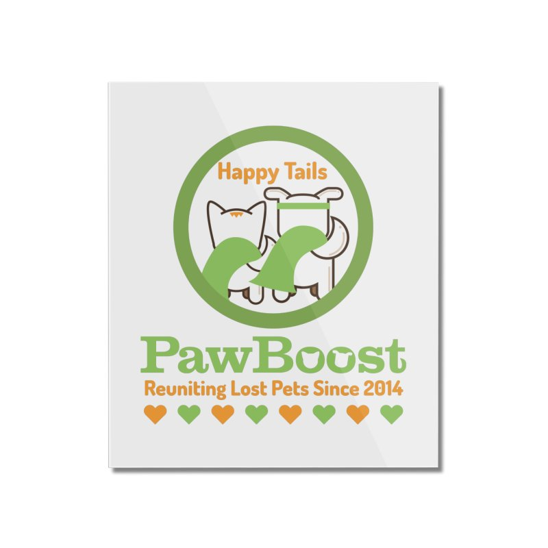 Happy Tails Home Mounted Acrylic Print by PawBoost's Shop