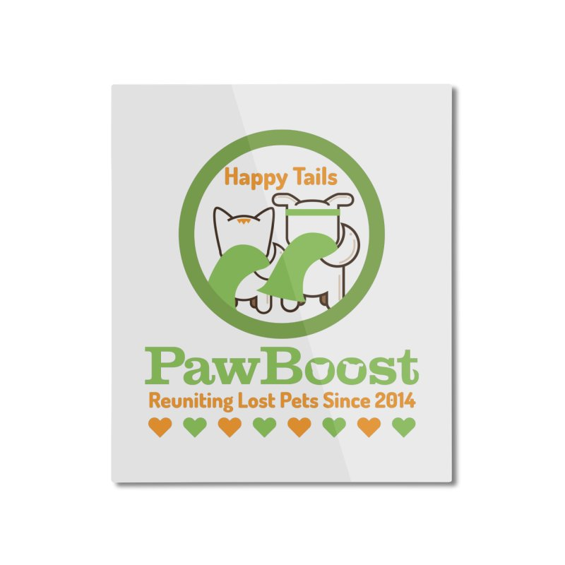Happy Tails Home Mounted Aluminum Print by PawBoost's Shop
