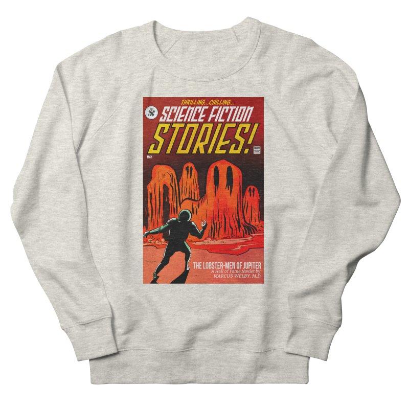 Lobster Men from Mars Women's Sweatshirt by Krishna Designs