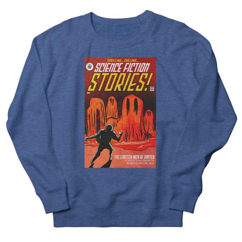 Lobster Men from Mars Men's Sweatshirt by Krishna Designs