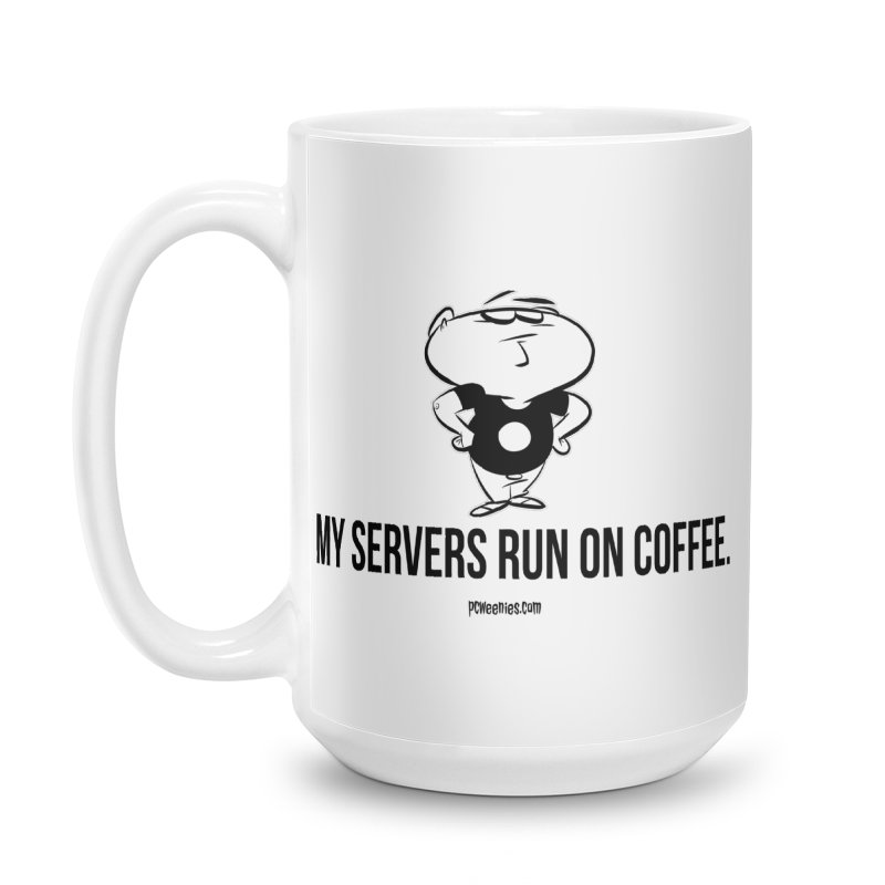 My Servers Run on Coffee Accessories Mug by Krishna Designs