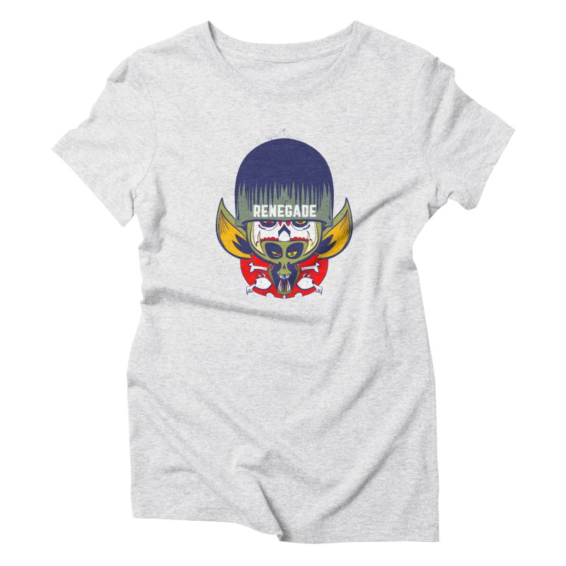 Renegade Women's Triblend T-shirt by Krishna Designs