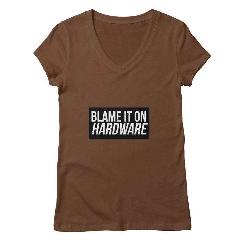 Blame it on Hardware Women's V-Neck by Krishna Designs