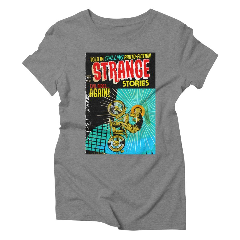 Strange Stories Women's Triblend T-Shirt by Krishna Designs