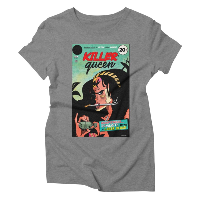 Killer Queen Women's Triblend T-Shirt by Krishna Designs