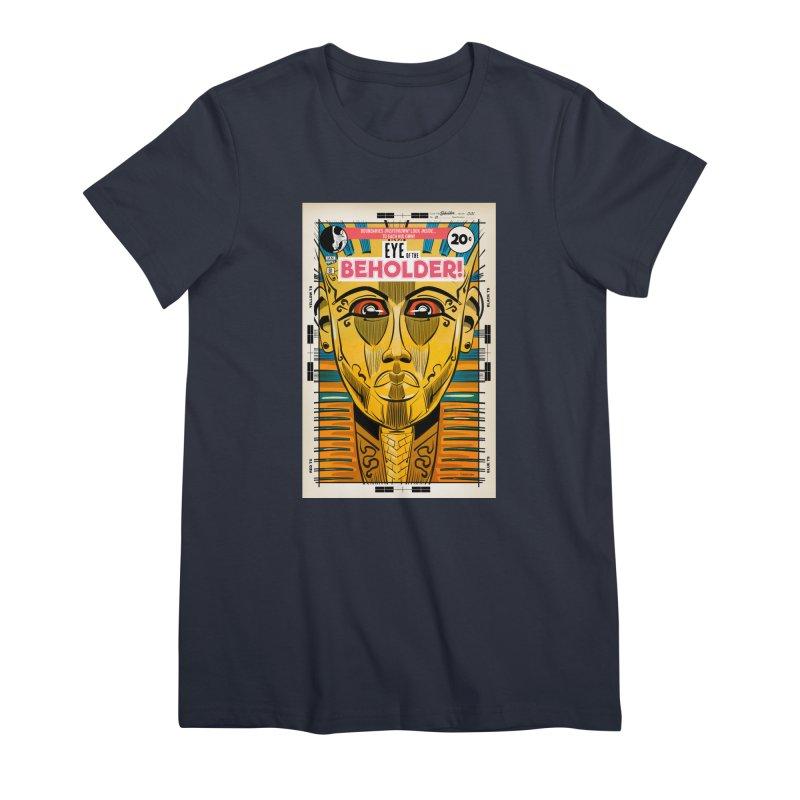 Beholder Women's Premium T-Shirt by Krishna Designs
