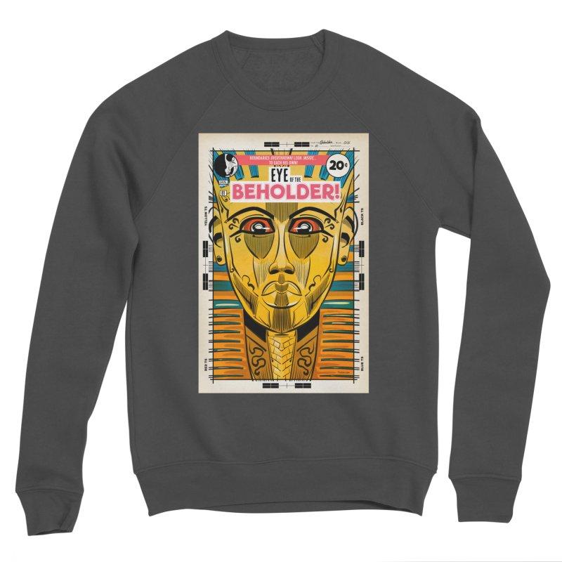 Beholder Men's Sponge Fleece Sweatshirt by Krishna Designs