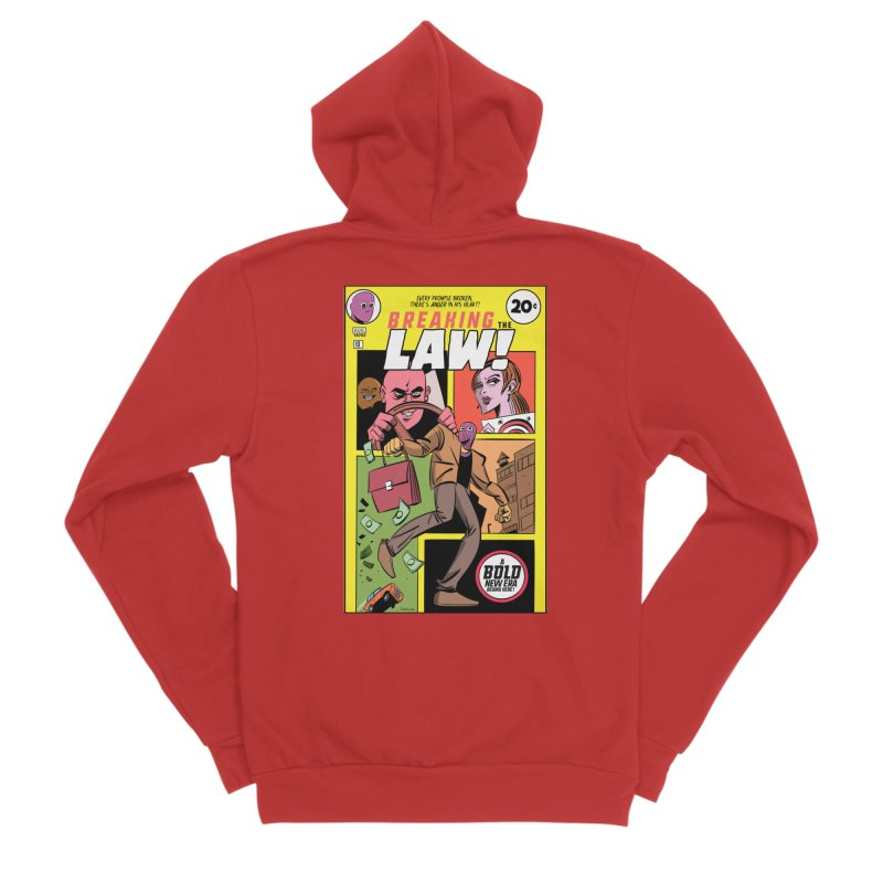 Breaking the Law Women's Zip-Up Hoody by Krishna Designs