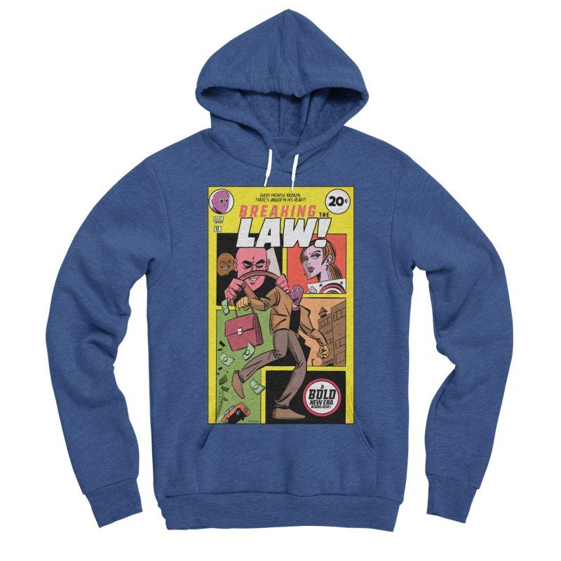 Breaking the Law Men's Sponge Fleece Pullover Hoody by Krishna Designs