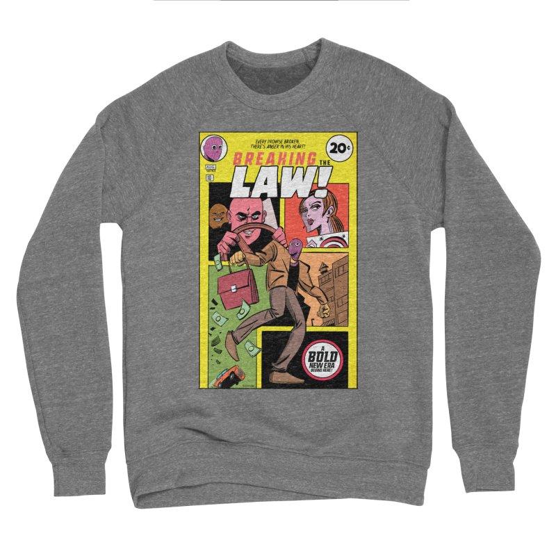 Breaking the Law Men's Sweatshirt by Krishna Designs
