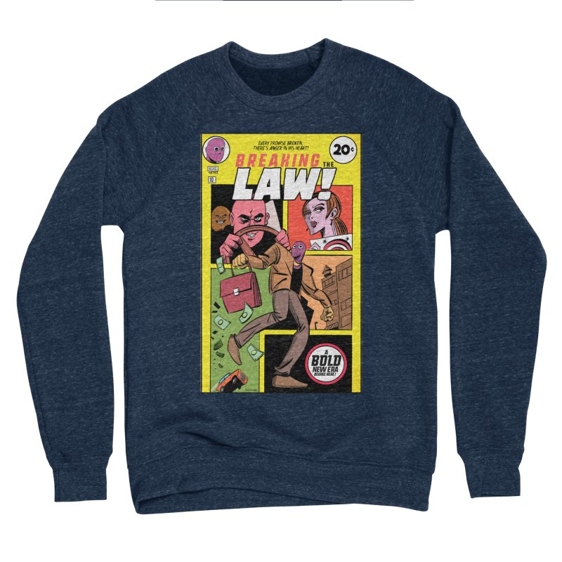 Breaking the Law Men's Sweatshirt by Krishna Designs