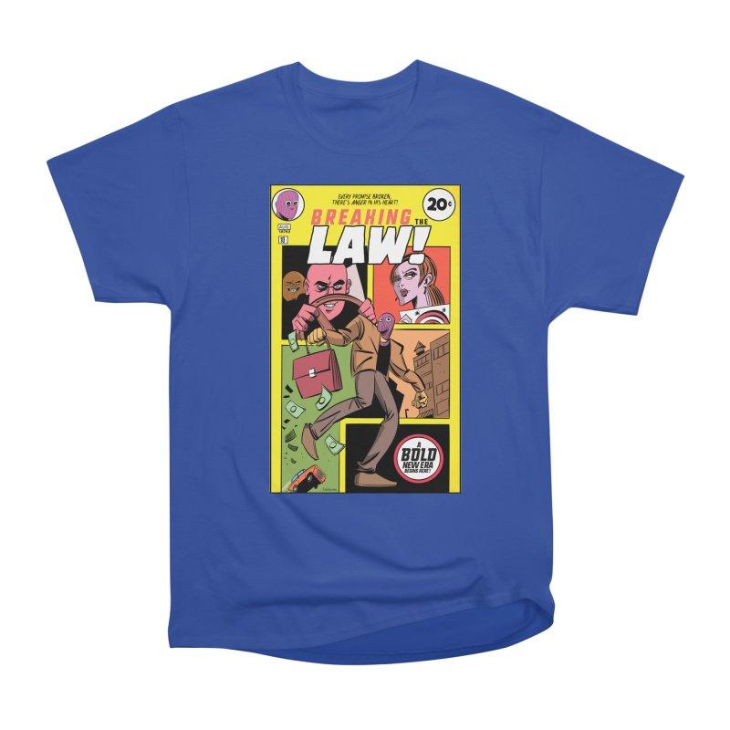 Breaking the Law Women's Heavyweight Unisex T-Shirt by Krishna Designs