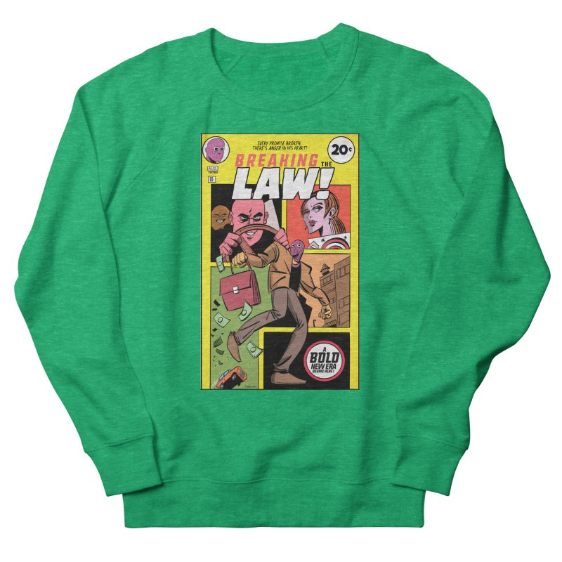 Breaking the Law Women's Sweatshirt by Krishna Designs