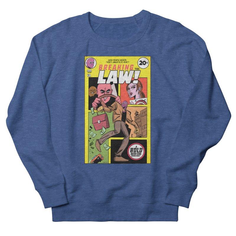 Breaking the Law Women's French Terry Sweatshirt by Krishna Designs
