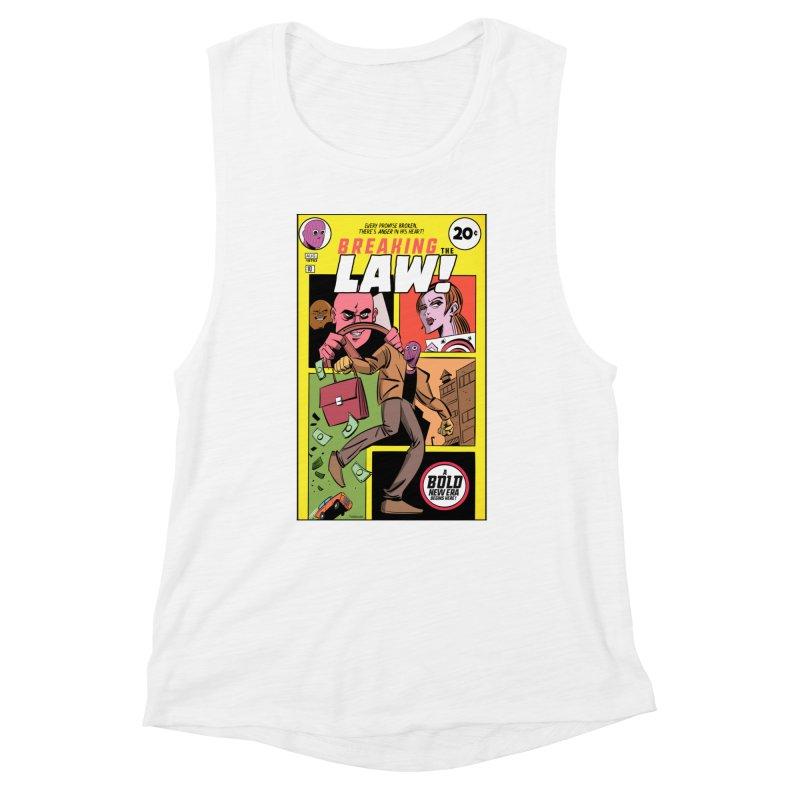 Breaking the Law Women's Muscle Tank by Krishna Designs