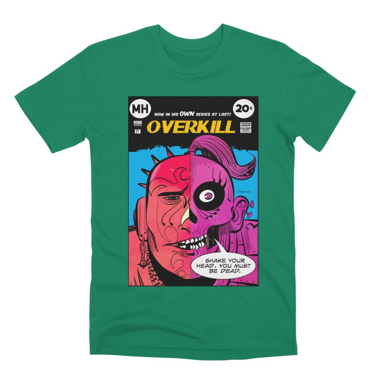 Overkill Men's T-Shirt by Krishna Designs