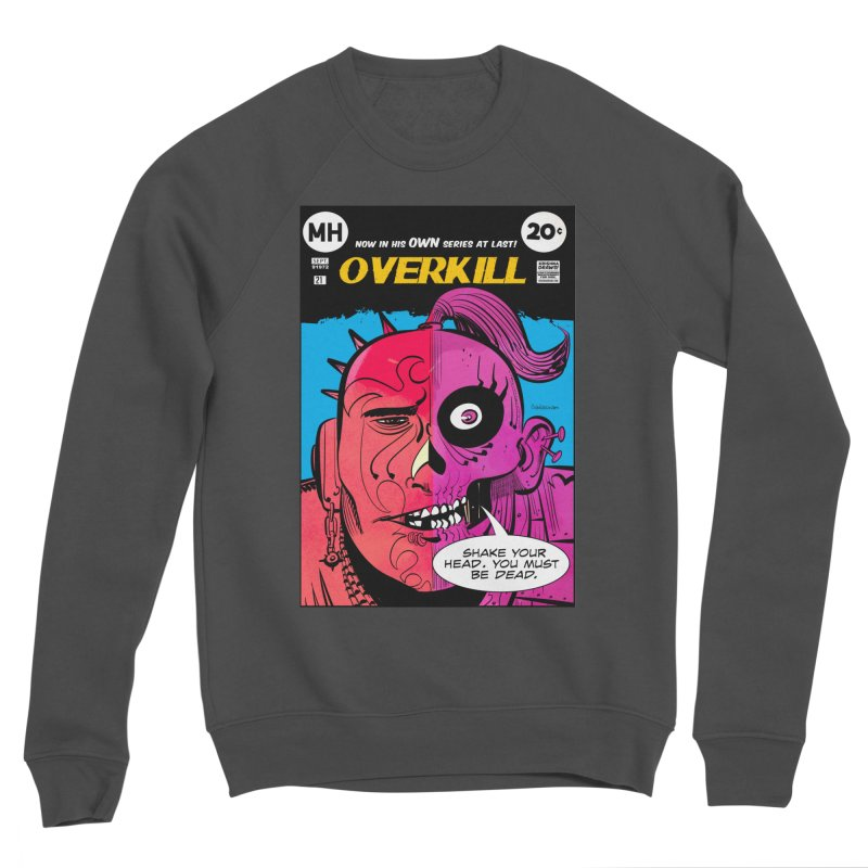 Overkill Women's Sponge Fleece Sweatshirt by Krishna Designs