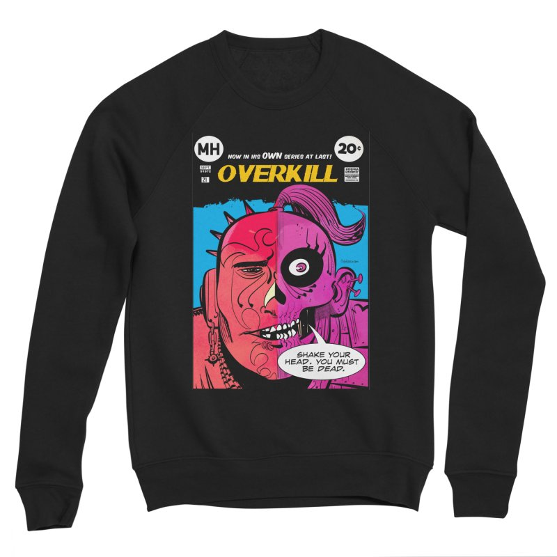 Overkill Women's Sponge Fleece Sweatshirt by Krishna Designs