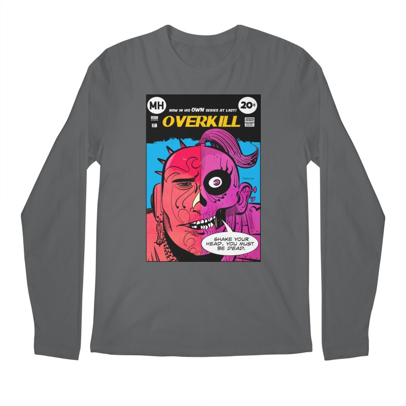 Overkill Men's Longsleeve T-Shirt by Krishna Designs